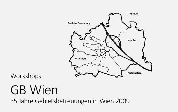 Workshops 35 Jahre Gebietsbetreuung GB Wien, 2009, mit Angelika Fitz