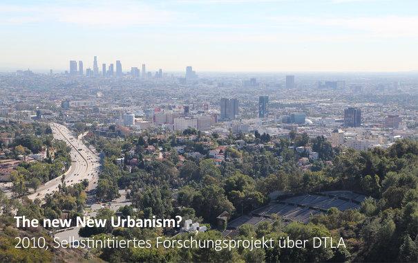 The new New Urbanism?, Selbstinitiiertes Forschungsprojekt